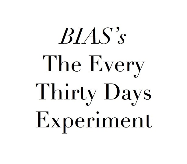 every thirty days experiment